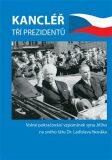 Kancléřem tří prezidentů - Jiří Novák
