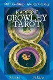 Kapesní Crowley Tarot - Aleister Crowley, ...