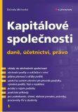 Kapitálové společnosti - daně, účetnictví, právo - Ing. Dalimila Mirčevská