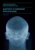 Kapitoly z forenzní psychologie - Ilona Gillernová
