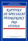 Kapitoly ze speciální pedagogiky - Marie Novotná, ...