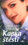 Kapka štěstí - Linda Lael Miller