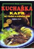 Kuchařka Kapr na všední a sváteční stůl - Ladislav Nodl