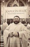 Kapucín Felix - Pišta Vandal Chrappa