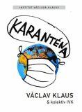 Karanténa - Václav Klaus
