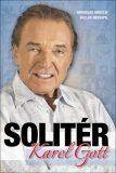 Karel Gott Solitér - Miroslav Graclík, ...