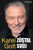 Karel Gott zůstal svůj - Roman Schuster, ...