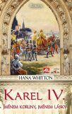 Karel IV. - Hana Whitton