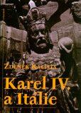 Karel IV. a Itálie - Zdeněk Kalista