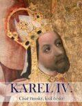 Karel IV. Císař římský, král český - Robert Novotný