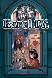 Karel IV. - slavný český král - Veronika Válková