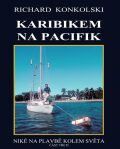 Karibikem na Pacifik - Richard Konkolski