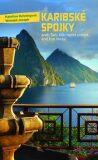 Karibské spojky aneb Tam, kde najdeš poklad, aniž bys hledal - Kateřina Dehningová