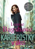 Kariéristky v akci - Louise Bagshawe