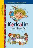 Karkulín ze střechy - Helena Zmatlíková, ...