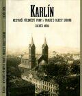 Karlín, nejstarší předměstí Prahy / Prague´s Oldest Suburb - Zdeněk Míka
