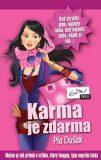 Karma je zdarma - Pia Dušak