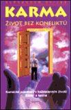 Karma - Život bez konfliktů - Alexander Svijaš