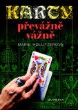 Karty převážně vážně - Marie Hollitzerová