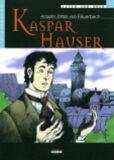 Kaspar Hauser + CD - Anselm von Feuerbach