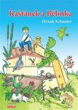 Kaštánek a Bělinka - Hynek Schuster