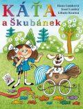 Káťa a Škubánek - Hana Lamková, ...