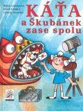 Káťa a Škubánek zase spolu - Hana Lamková