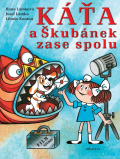 Káťa a Škubánek zase spolu - Hana Lamková, ...