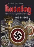 Katalog německých vyznamenání 1933 - 1945 - Charvát Marek
