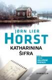 Katharinina šifra - Jørn Lier Horst