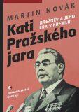 Kati pražského jara - Martin Novák