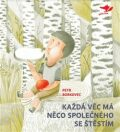 Každá věc má něco společného se štěstím - Petr Borkovec, Martin Krkošek