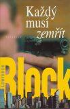 Každý musí zemřít - Lawrence Block