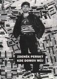 Kde domov můj - Zdeněk Perský