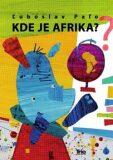 Kde je Afrika? - Ľuboslav Paľo