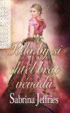 Kdo by si chtěl brát vévodu - Sabrina Jeffries