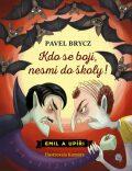 Kdo se bojí, nesmí do školy - Pavel Brycz