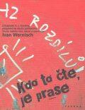Kdo to čte, je prase - Ivan Wernisch