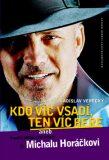 Kdo víc vsadí, ten víc bere - Ladislav Verecký