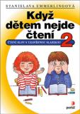 Když dětem nejde čtení 2 - Stanislava Emmerlingová
