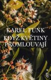Když květiny promlouvají - Karel Funk