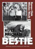 Když přichází bestie - Roman Cílek, Miloslav Moulis