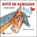Zdeněk Svěrák – Když se zamiluje kůň (100x100) - Zdeněk Svěrák