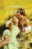 Když tě zachrání skot - Hannah Howell