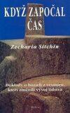 Když započal čas - Zecharia Sitchin