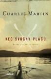 Keď svrčky plačú - Charles Martin