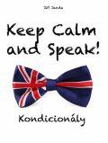 Keep Calm and Speak! Kondicionály - Jiří Janda