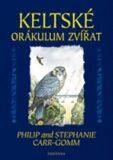 Keltské orákulum zvířat - Philip Carr-Gomm, ...