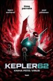 Kepler62: Virus. Kniha pátá - Timo Parvela, ...
