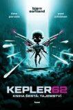 Kepler62: Tajemství. Kniha šestá - Timo Parvela, Björn Sortland